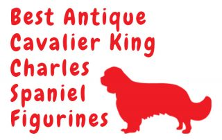Antique Cavalier King Charles Spaniel Figurines